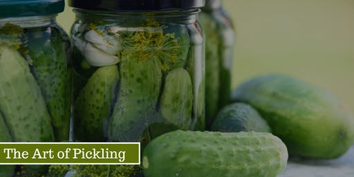 The Art of Pickling Workshop