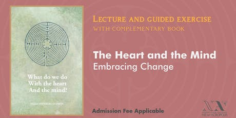 The Heart and the Mind - Embracing Change tickets