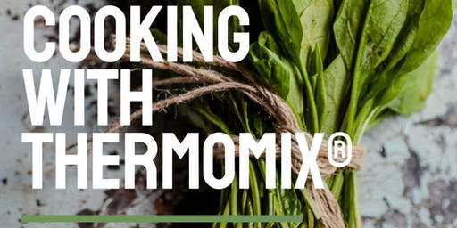 Healthy Cooking with Thermomix