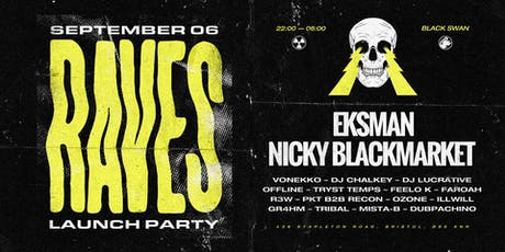 RAVES LAUNCH PARTY tickets