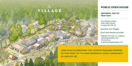 The Village Langley - Public Open House: Saturday July 27th 10-4pm tickets