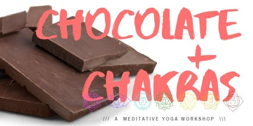 Chocolate + Chakras // A Meditative Yoga Workshop
