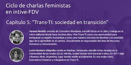 Trans-TI: sociedad en transición entradas