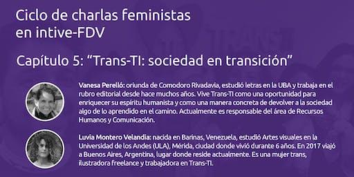 Trans-TI: sociedad en transición