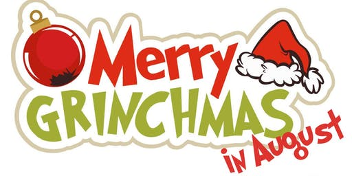 Grinchmas in August @ Main Event Newark