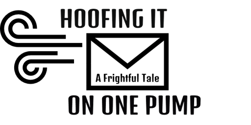 HOOFING IT ON ONE PUMP, A Dinner Theatre In Three Acts By James Denny & Karl Rose