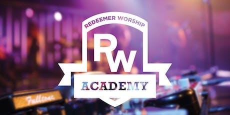 Redeemer Worship Academy '20 tickets