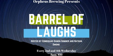 Barrel of Laughs at Orpheus Brewing  tickets