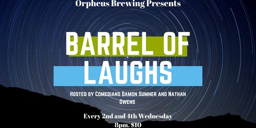 Barrel of Laughs at Orpheus Brewing