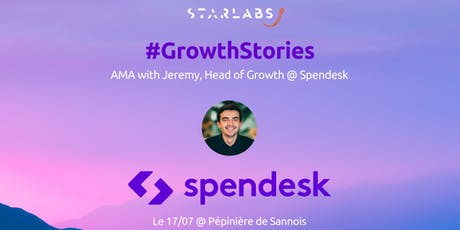 #GrowthStories: AMA with Jeremy @ Spendesk | Pépinière de Sannois billets