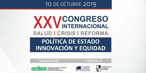 XXV Congreso Internacional Salud | Crisis | Reforma