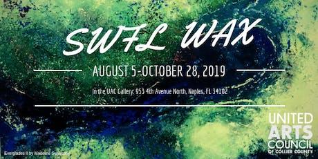 SWFL Wax Exhibit tickets