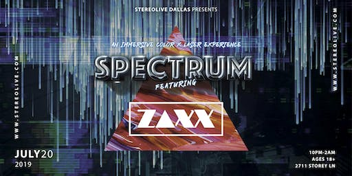 Spectrum: An Immersive Color and Laser Experience feat. ZAXX - Dallas