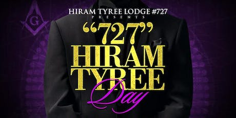 """727"" HIRAM TYREE DAY tickets"