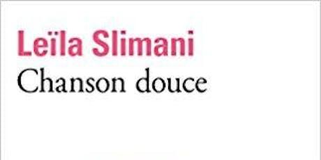 Club de Lecture : Chanson douce de Leïla Slimani billets