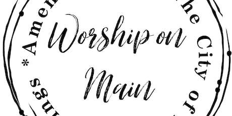 Worship on Main tickets