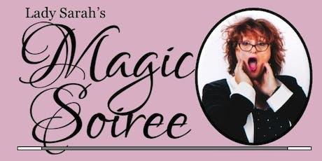 Lady Sarah's Magic Soiree - Troy tickets
