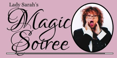 Lady Sarah's Magic Soiree - Clinton Twp tickets