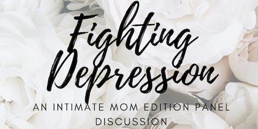 Fighting Depression:Mom Edition