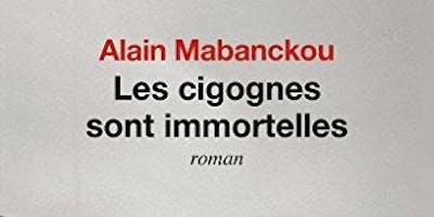 Club de Lecture : Les Cigognes sont immortelles d'Alain Mabanckou