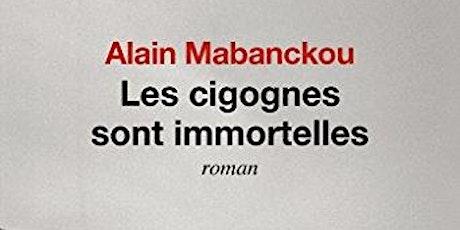 Club de Lecture : Les Cigognes sont immortelles d'Alain Mabanckou billets