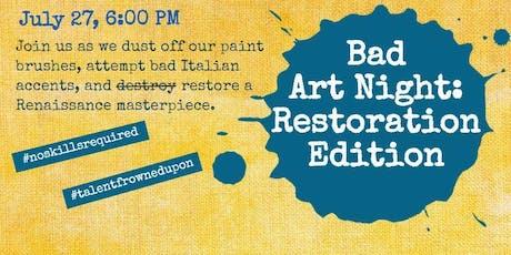 Bad Art Night: Restoration Edition tickets