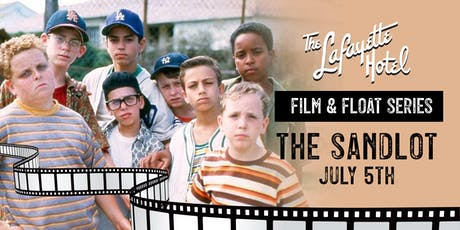 FILM & FLOAT / The Sandlot tickets
