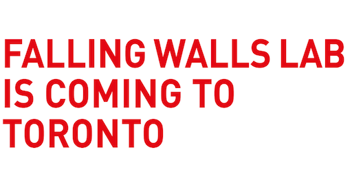 Falling Walls Toronto Pitch Competition