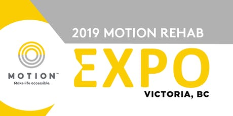 2019 Motion Rehab Expo - Victoria tickets