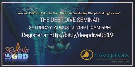 The Deep Dive Seminar   Aug2019