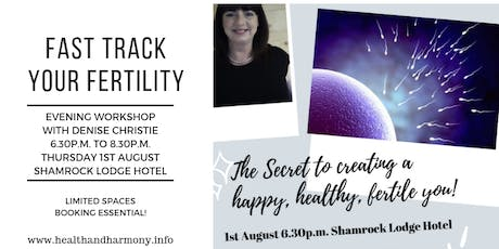 Creating a Happy, Healthy Fertile You!  tickets