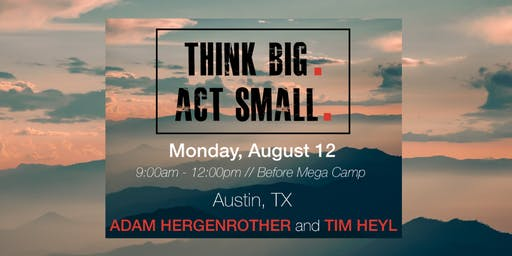 Think Big, Act Small: Building Real Estate Businesses That Last