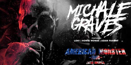 Michale Graves - Formerly of the Misfits w/Drizzle tickets