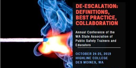 De-Escalation: Definitions, Best Practice, and Collaboration - WSAPSTE Conference 2019 tickets