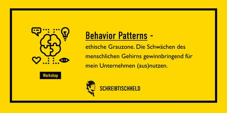 Workshop Behavior Patterns mit Manuel Ressel  // SCHREIBTISCHHELD Tickets