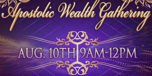 Apostolic Wealth Gathering