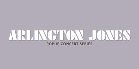 Arlington Jones Presents: Bonsoir la Musique, PT. II tickets