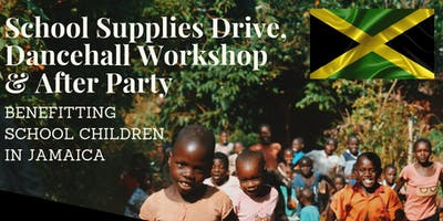 School Supplies Drive, Dancehall Workshop & After Party