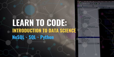 Learn to Code: Introduction to Data Science (Free 2 Week Workshop) tickets