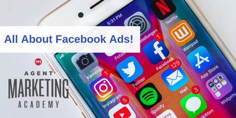 Facebook Ads Academy for Real Estate Agents | Agent Marketing Academy tickets