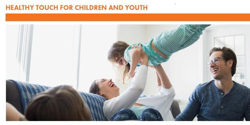 Healthy Touch for Children & Youth