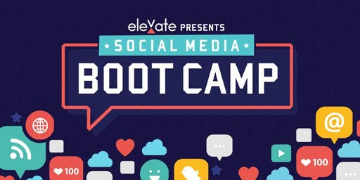 THIS EVENT HAS BEEN POSTPONED - Social Media Boot Camp
