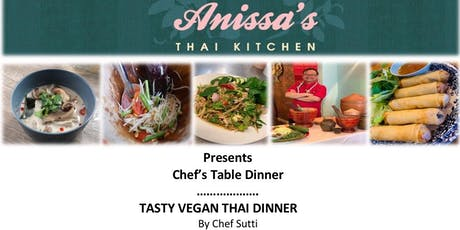 Chef's Table -Tasty Thai Vegan Dinner tickets