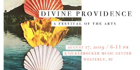 2nd Annual Divine Providence : a festival of the music & arts tickets