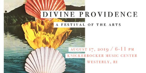 2nd Annual Divine Providence : a festival of the music & arts