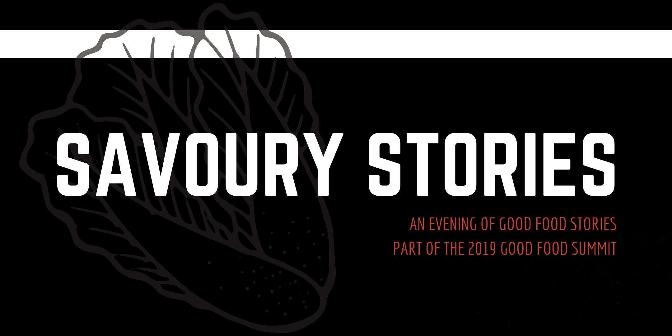 Savoury Stories - 2019 Good Food Summit Launch