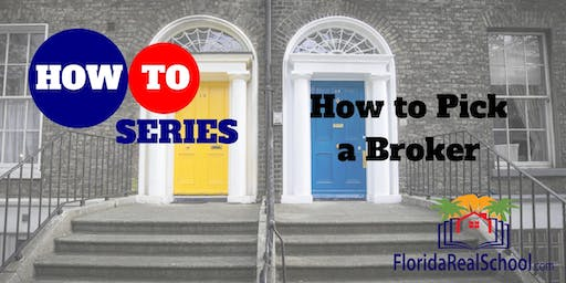 How-To Series: How to Pick a Broker