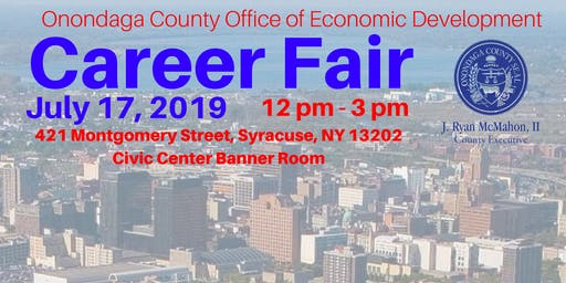 Career Fair by the Onondaga County Office of Economic Development