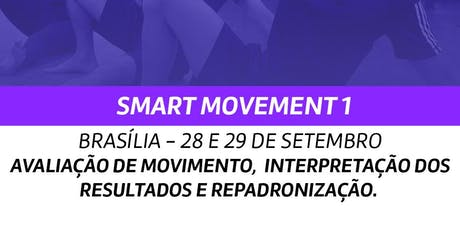 SMART MOVEMENT 1 - BRASÍLIA ingressos