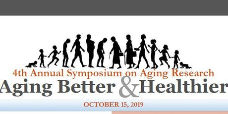 4th Annual Symposium on Aging Research tickets